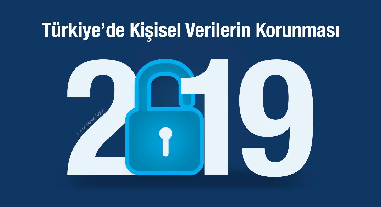 2019'da Türkiye'de Kişisel Verilerin Korunması