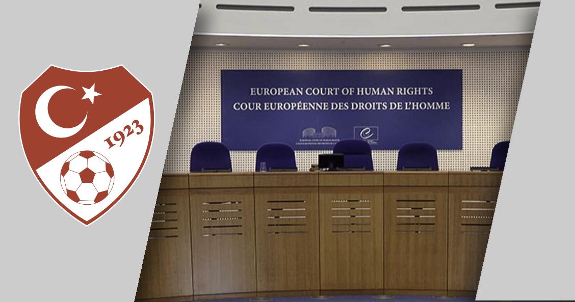 AİHM Başkanı Spano Türkiye'ye Geliyor, Türkiye Futbol Federasyonu AİHM'in Arkasından Dolanıyor
