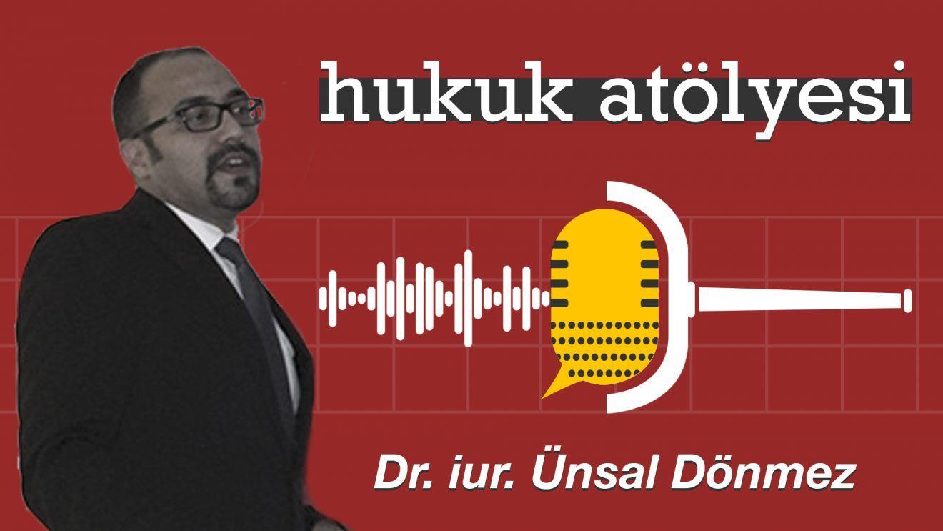 Hukuk Atölyesi #4'ün Konuğu: Dr.iur. Ünsal Dönmez